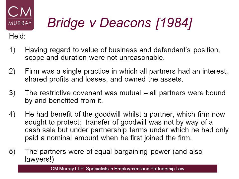 Bridge v Deacons [1984] Held:
